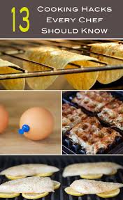 trucs et astuces cuisine de chef these 13 cooking hacks will you feel like a professional chef