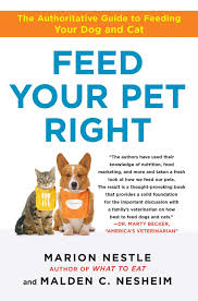 feed your pet right the authoritative guide to feeding your dog