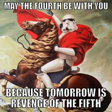 May Day Meme - revenge of the fifth may the force be with you know your meme