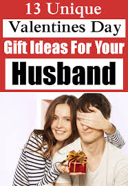valentines day gifts for husband 13 unique valentines day gift ideas for your husband styles of