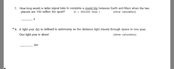 How Many Years In A Light Year Physics Archive May 14 2017 Chegg Com