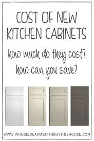How Much Should Kitchen Cabinets Cost How Much Do New Kitchen Cabinets Cost