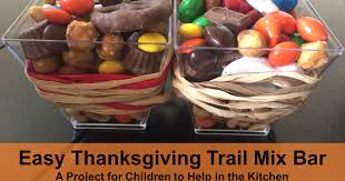 easy thanksgiving trail mix bar a project for children to help in