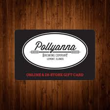 gift card company online gift card pollyanna brewing company