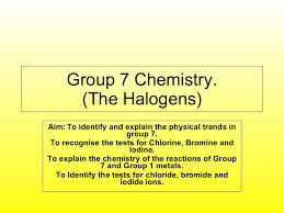 Group 7 Periodic Table Lesson 1 Group 7 Elements Eam