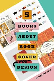 best books on design 5 books about book cover design