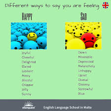 different ways to say that you are feeling happy or sad http