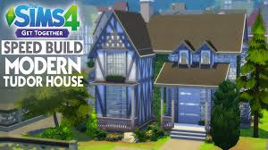 Modern Tudor Style Homes The Sims 4 Get Together Speed Build Modern Tudor House Youtube
