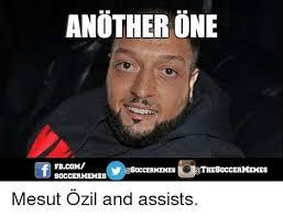 Ozil Meme - another one thesoccermemes occermemes soccer memes mesut özil and