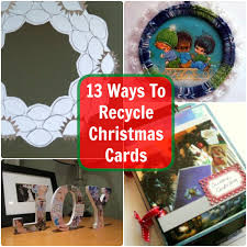 13 ways to recycle christmas cards christmas cards cards and craft