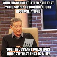Engagement Meme - your engagement letter said that you d simply be looking at our