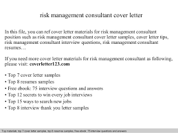 Resume Cover Letter Examples Management by Risk Management Consultant Cover Letter