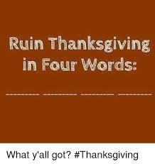 25 best memes about ruins thanksgiving ruins thanksgiving memes