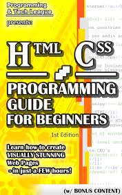 html css programming guide for beginners learn how to create