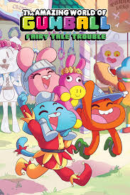 fairy tail anime the amazing world of gumball original graphic novel fairy tale