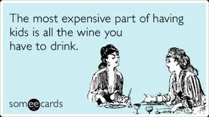ecards for kids wine parents drink kids family ecards someecards random