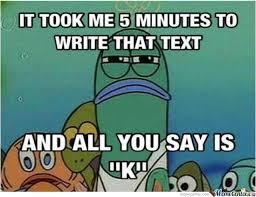 Text Message Meme - after i write a long text message by abushaala meme center