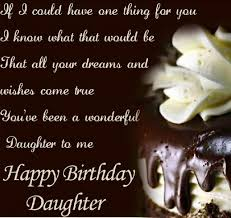 Wishing Happy Birthday To Happy Birthday Quotes For Daughter With Images
