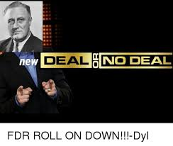 Deal Or No Deal Meme - ne deal no deal fdr roll on down dyl meme on sizzle