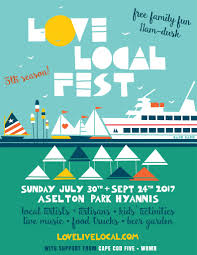 love local fest summer 2017 in hyannis ma cape cod family fun guide