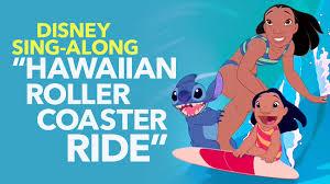 lilo stitch lyric hawaiian roller coaster ride sing