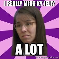 Ky Jelly Meme - i really miss ky jelly a lot jodi arias meme 17 by justice11