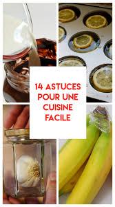 astuce cuisine facile 14 astuces qui vont révolutionner votre façon de cuisiner