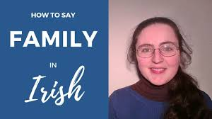 how to say family in gaelic