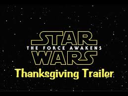 wars episode 7 thanksgiving trailer