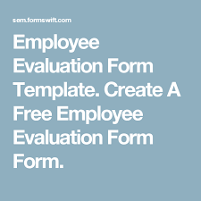 employee evaluation form template create a free employee