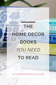 Best Home Decor The Best Decorating Books