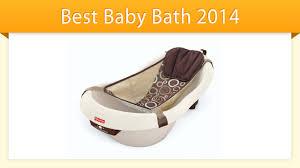 Best Infant Bathtubs Best Baby Bathtub 2014 Review Youtube