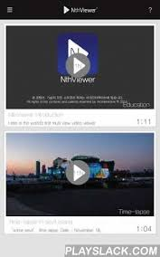android time lapse nth timelapse multiview android app playslack