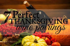 7 thanksgiving wine recommendations thanksgiving wine
