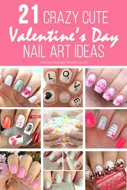 21 crazy cute valentine u0027s day nail art ideas make it and love it