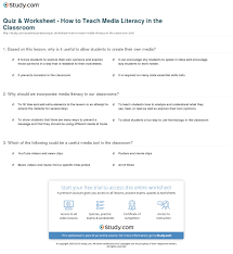 quiz u0026 worksheet how to teach media literacy in the classroom