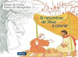 16 rencontres de Jésus à colorier by Éditions jésuites  issuu