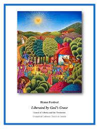 thanksgiving hymns songs synod of alberta hymn festivals
