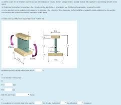 a sketch a side view of the beam segment and plo chegg com