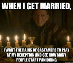 Game Of Thrones Red Wedding Meme - hahaha that would be hilarious for real my obsessions