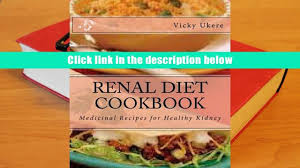 read online renal diet cookbook complete guide to having a