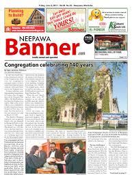 june 9 2017 neepawa banner by neepawa banner u0026press issuu