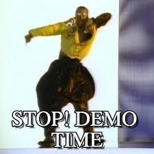 Hammer Time Meme - stop demo time mc hammer can t touch this meme on memegen