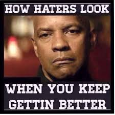 Haters Memes - what the bible says about haters rolling out