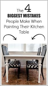 Kitchen Tables And More by The 4 Biggest Mistakes People Make When Painting Their Kitchen