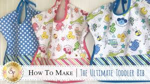 how to make the ultimate toddler bib with jennifer bosworth of