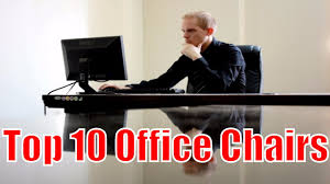 Best Office Chairs Best Office Chairs The Top 10 Office Chairs In 2017
