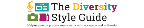 diversity style guide u2013 helping media professionals write with