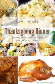last minute thanksgiving last minute thanksgiving dinner