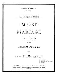 messe de mariage messe de mariage op 56 plum jean imslp petrucci